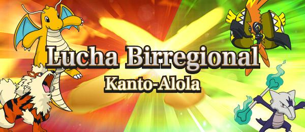 ¡Ya está en marcha el Torneo en Línea Lucha Birregional Kanto-Alola!