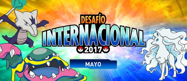¡Combate en el Desafío Internacional de mayo de 2017!